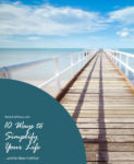 10-Ways to Simplify Your Life by Heels and Tevas